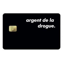 Argent de la drogue Credit Card