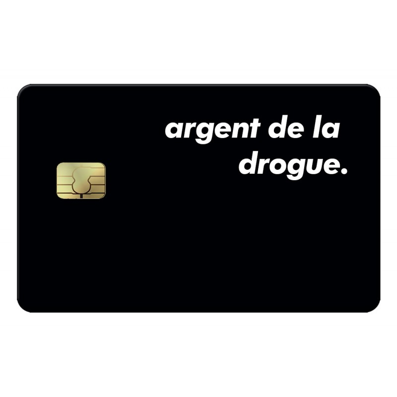 Argent de la drogue Credit Card