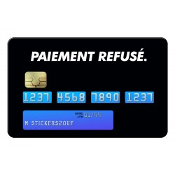 Payment refused Credit Card