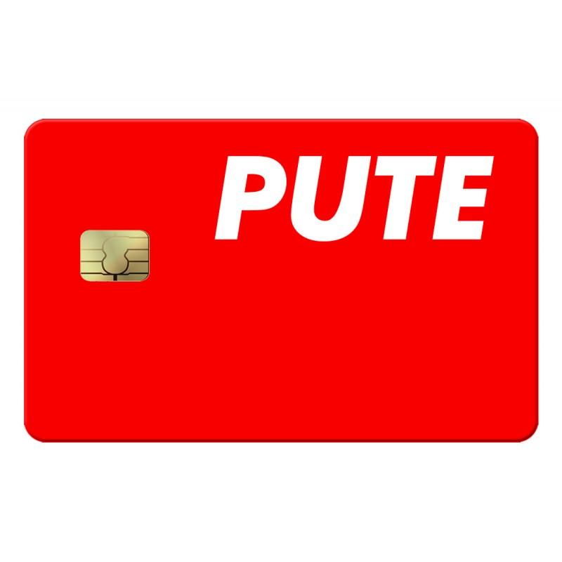 Pute Credit Card